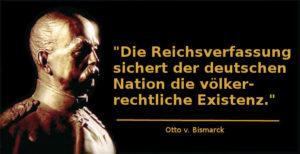 Zitat Bismarcks zur Reichsverfassung und ihrer völkerrechtlichen Relevanz