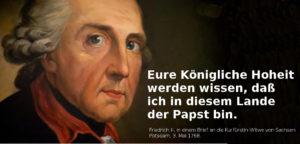 Friedrich II: Papst bin ich
