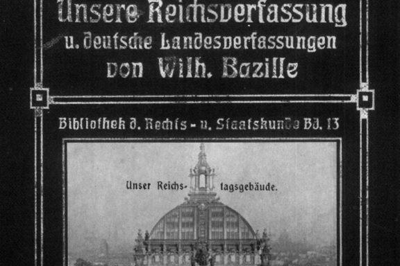 Wilhelm Bazille - Unsere Reichsverfassung