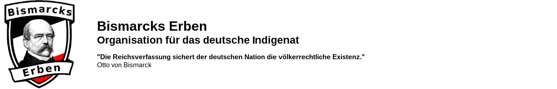 Bismarcks Erben.